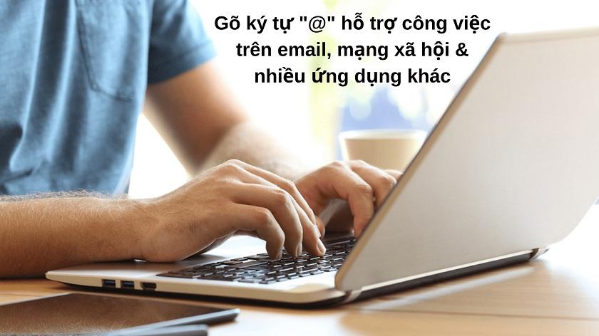 Cách bấm chữ @ trên máy tính laptop Dell, HP, Asus