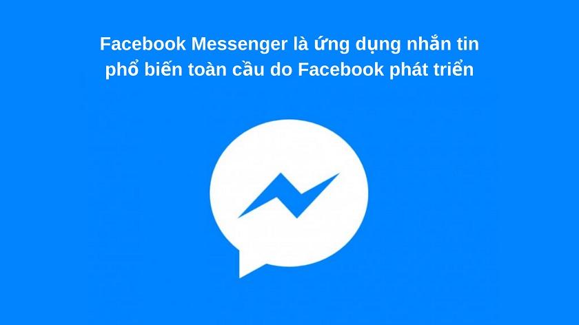 Ứng dụng Messenger là gì và sử dụng Messenger như thế nào?