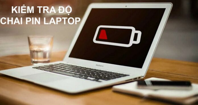 Cách kiểm tra độ chai pin laptop Win 10 đơn giản nhất
