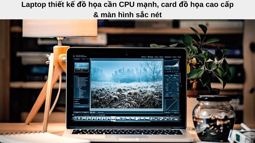 Tiêu chí lựa chọn laptop cho công việc thiết kế đồ họa