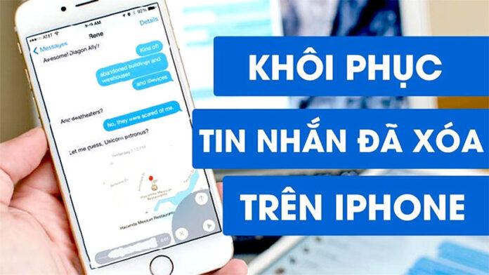 Cách khôi phục tin nhắn đã xóa trên điện thoại iPhone, Android
