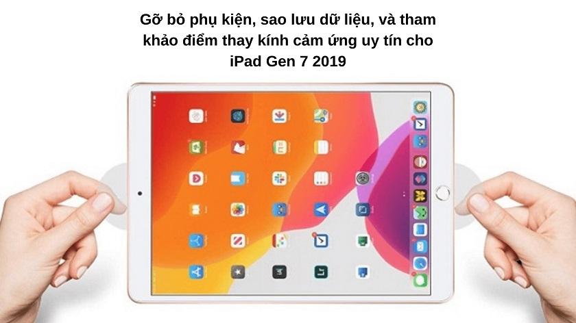 Những điều cần lưu ý trước khi thay kính cảm ứng cho iPad Gen 7 2019