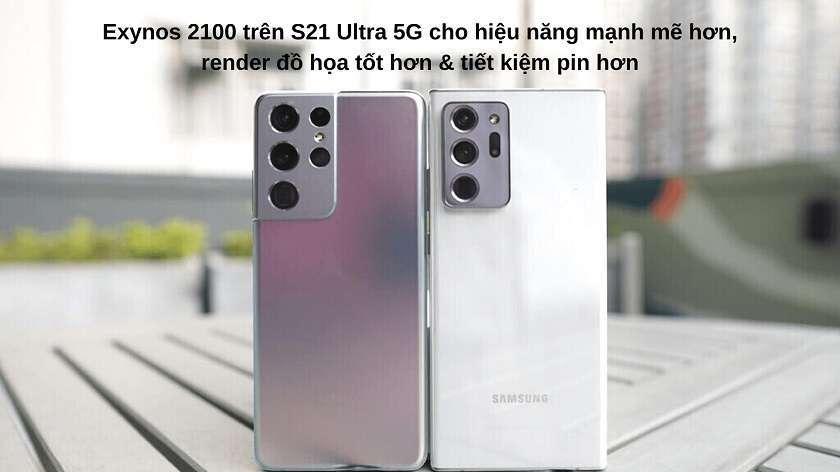 """So sánh về hiệu năng: Exynos 2100 trên S21 Ultra 5G """"ăn đứt"""" về mọi mặt"""