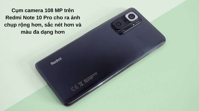 So sánh về camera: ống kính 108 MP làm cho Redmi Note 10 Pro đáng sở hữu