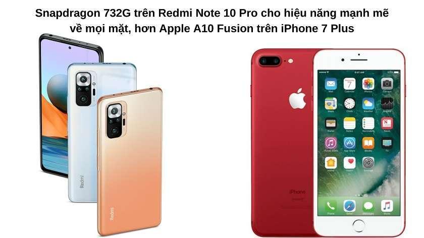 So sánh về hiệu năng: Redmi Note 10 Pro chứa hiệu năng mạnh hơn nhờ Snapdragon 732G