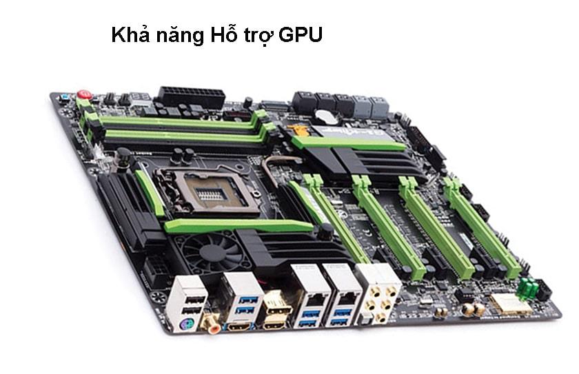 Khả năng Hỗ trợ GPU