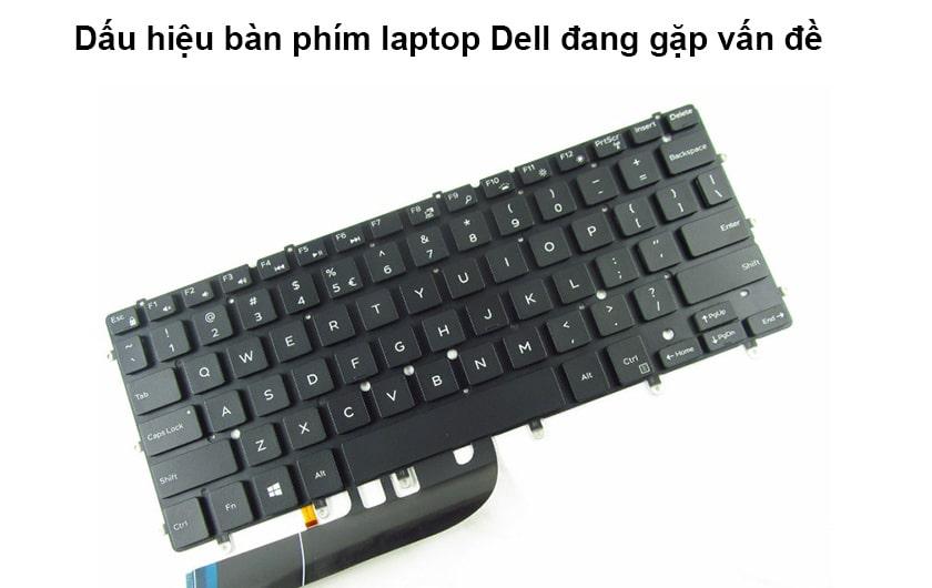 Dấu hiệu bàn phím laptop Dell đang gặp vấn đề
