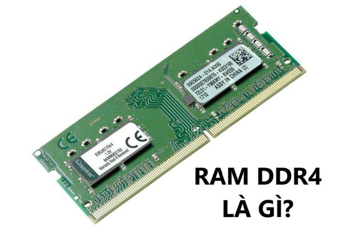 RAM DDR4 là gì? Dung lượng lớn hơn, nhanh hơn, hiệu suất hơn DDR3