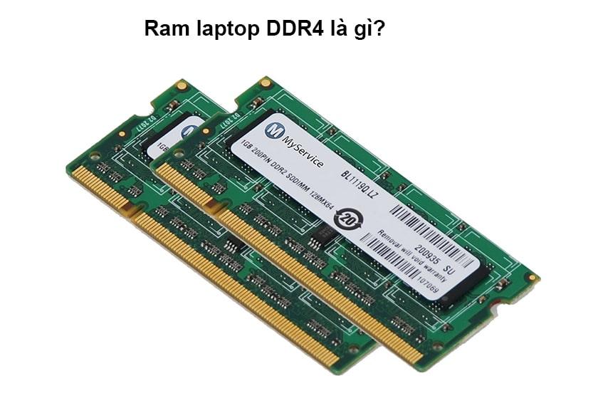 Ram laptop DDR4 là gì?