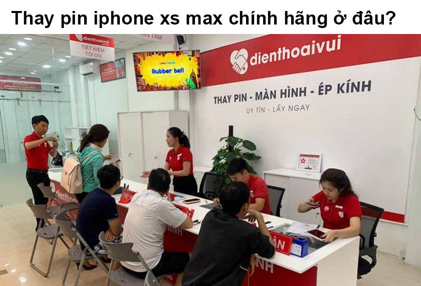 Thay pin iPhone xs max chính hãng ở đâu?