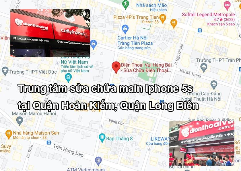 Trung tâm sửa chữa main iPhone 5s tại Quận Hoàn Kiếm, Quận Long Biên