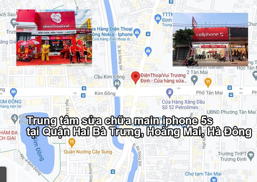Trung tâm sửa chữa main iPhone 5s tại Quận Hai Bà Trưng, Hoàng Mai, Hà Đông