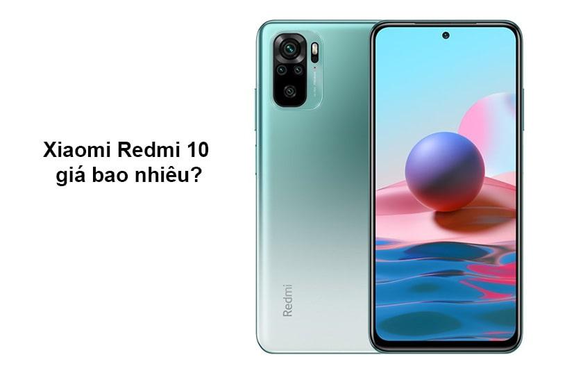 Điện thoại Xiaomi Redmi 10 giá bao nhiêu?