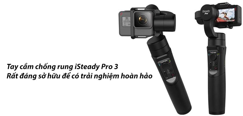 Có nên mua Isteady Pro 3 không?