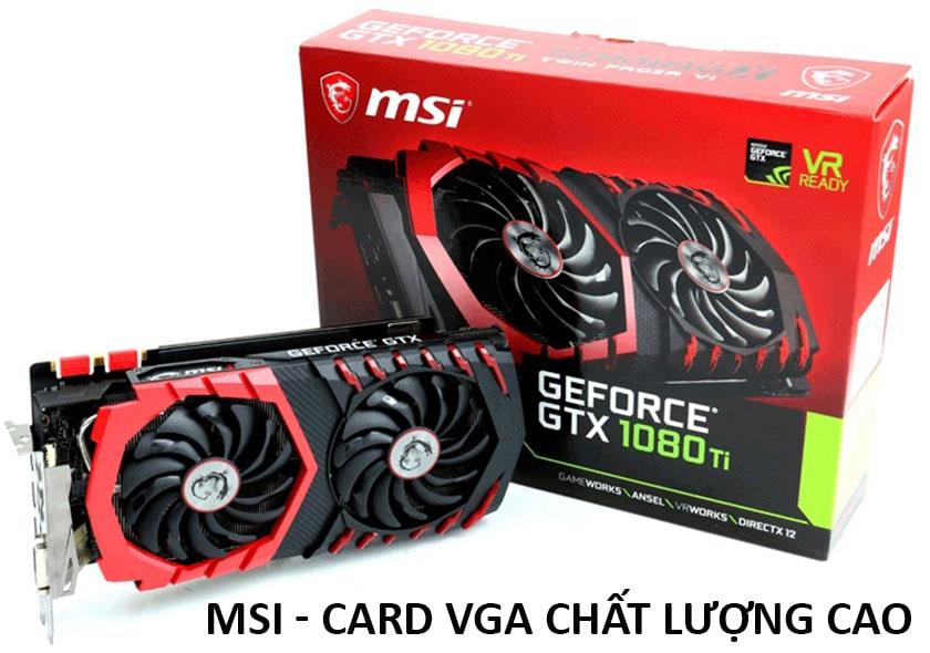 MSI - thương hiệu VGA tốt nhất chất lượng cao