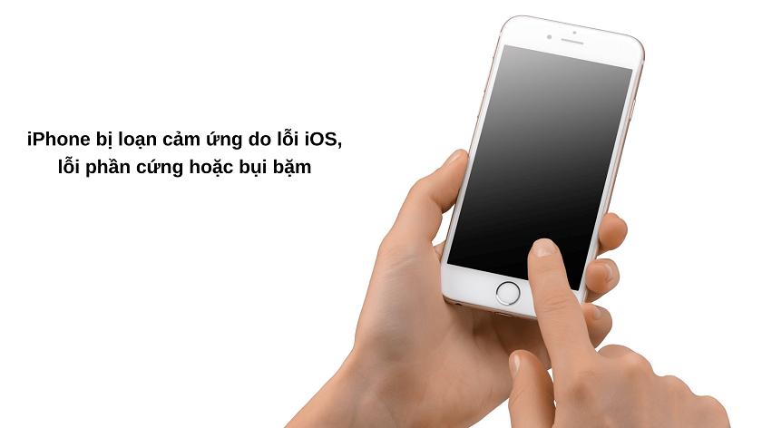 Vì sao iPhone bị loạn cảm ứng