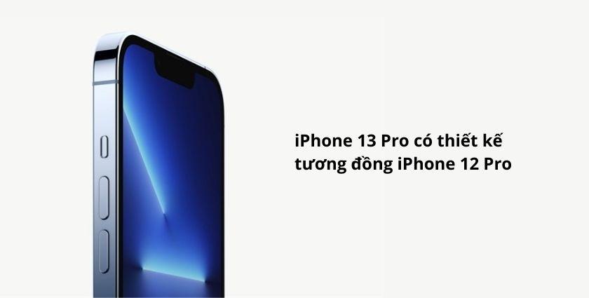 So sánh điện thoại iPhone 13 Pro và iPhone 12 Pro - Thiết kế