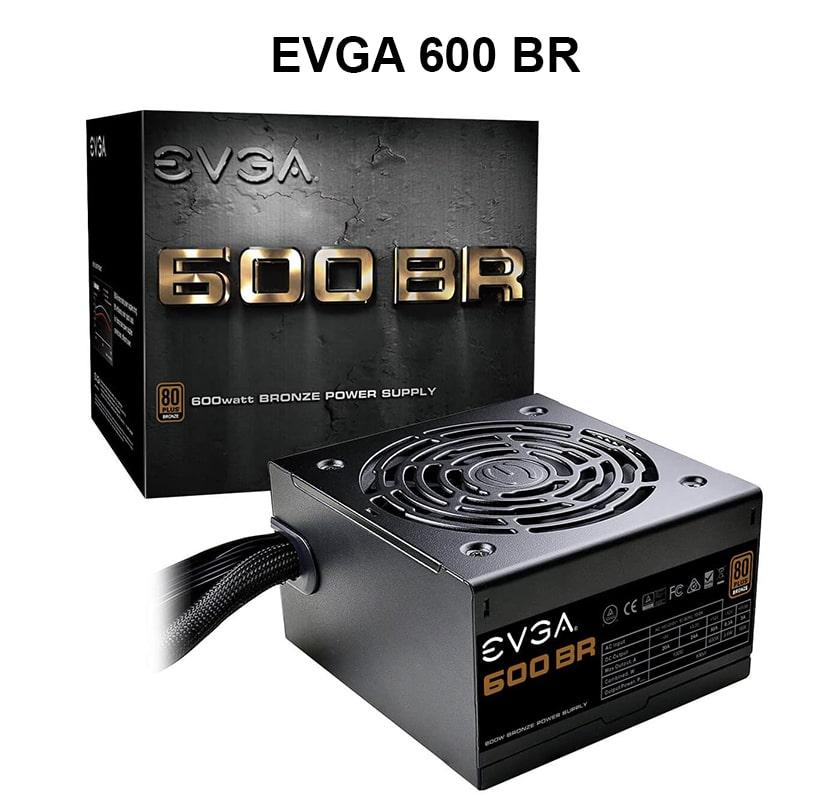 nguồn máy tính PSU tốt nhất - EVGA 600 BR