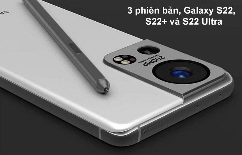 Có mấy phiên bản S22 được Samsung ra mắt?
